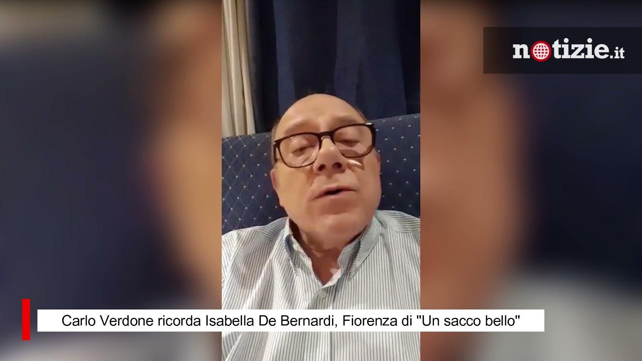 """Carlo Verdone ricorda Isabella De Bernardi, Fiorenza di """"Un sacco bello"""""""